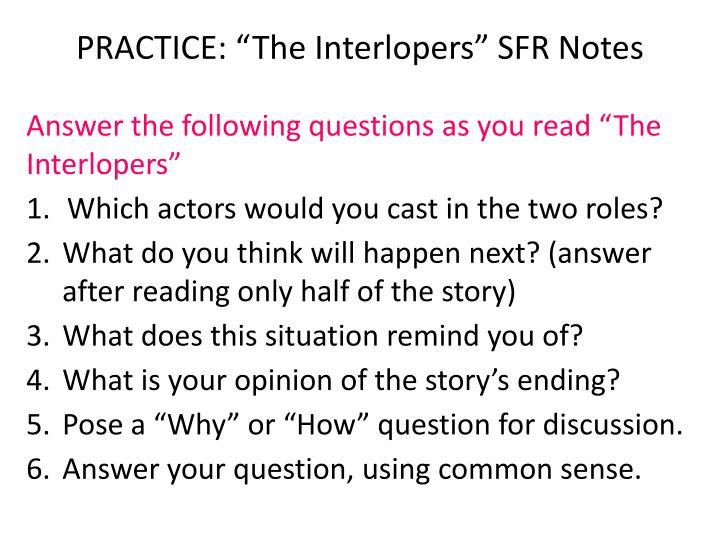 "PRACTICE: ""The Interlopers"" SFR Notes"