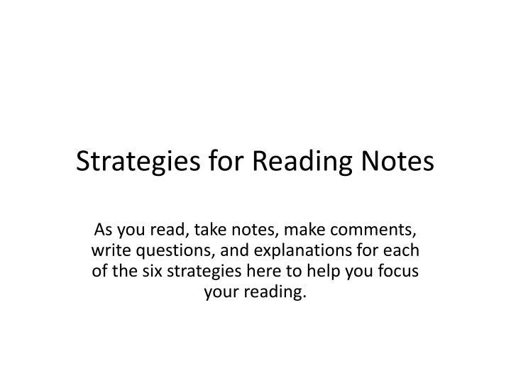 Strategies for reading notes