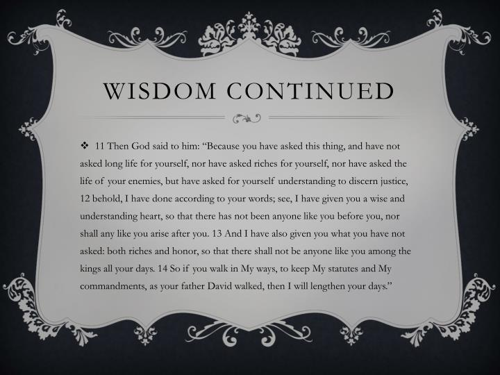 Wisdom continued