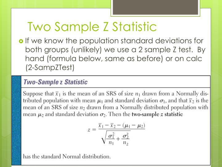 Two Sample Z Statistic