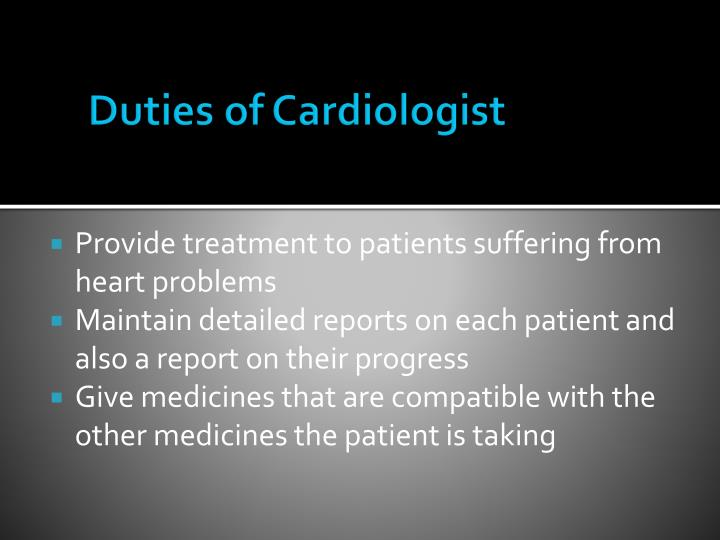 Duties of Cardiologist