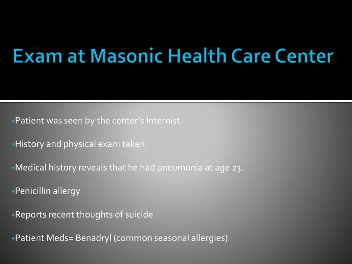 Exam at Masonic Health Care Center