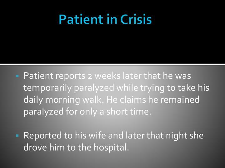 Patient in Crisis