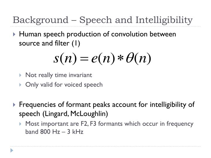 Background – Speech and Intelligibility