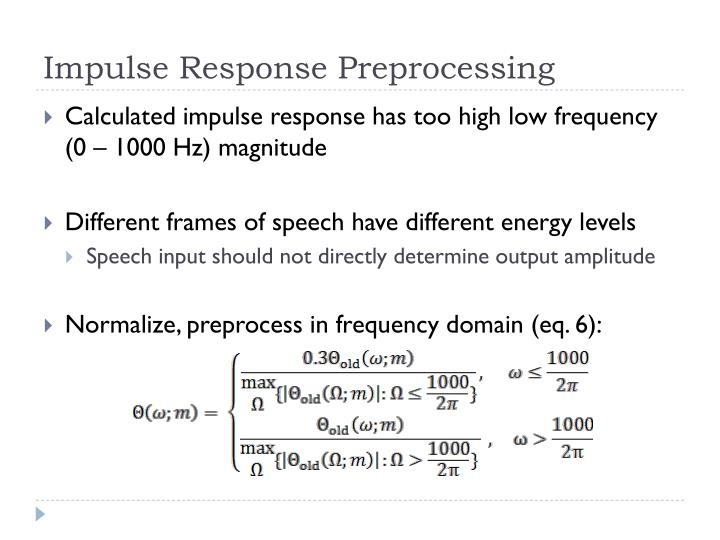 Impulse Response Preprocessing