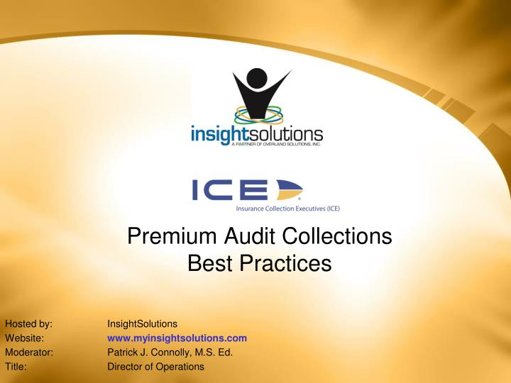 premium audit collections best practices