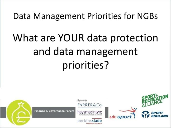 Data Management Priorities for NGBs