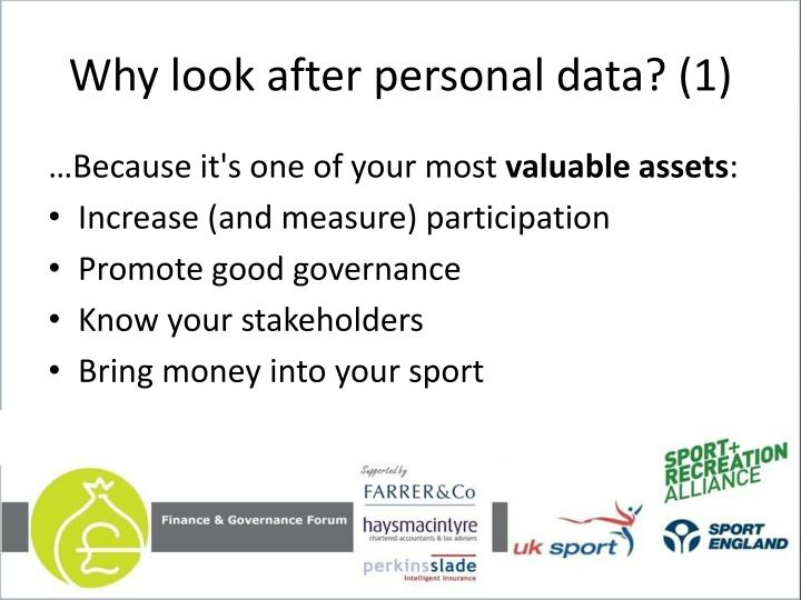 Why look after personal data? (1)
