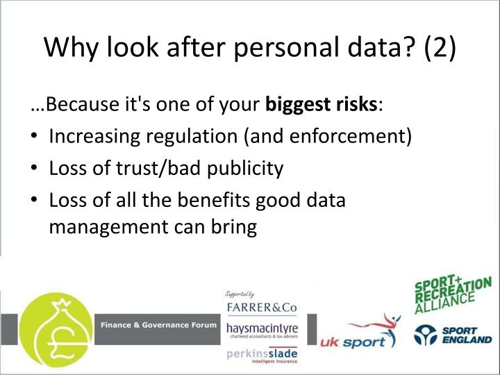 Why look after personal data? (2)