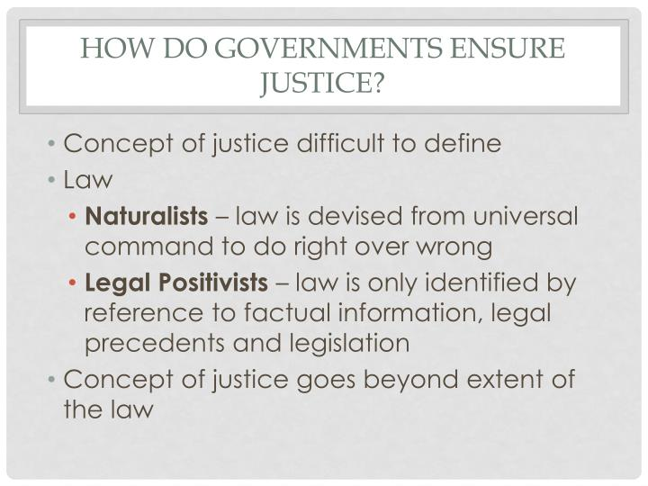How do governments ensure justice?