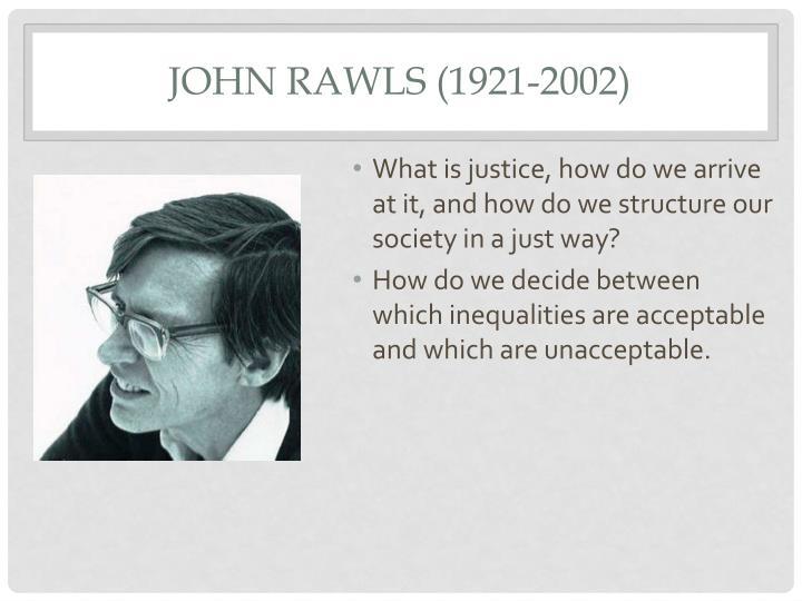 John Rawls (1921-2002)