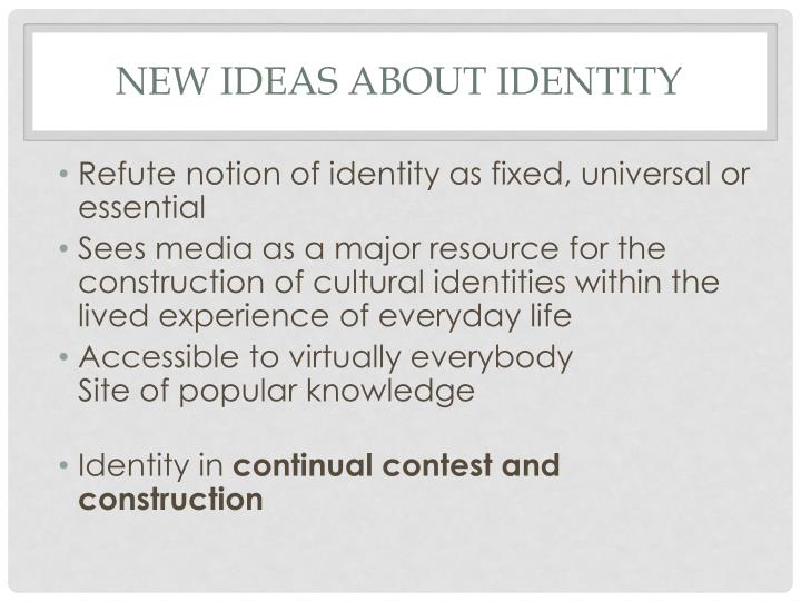 New Ideas about Identity