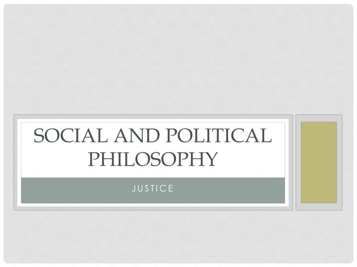 Social and political philosophy