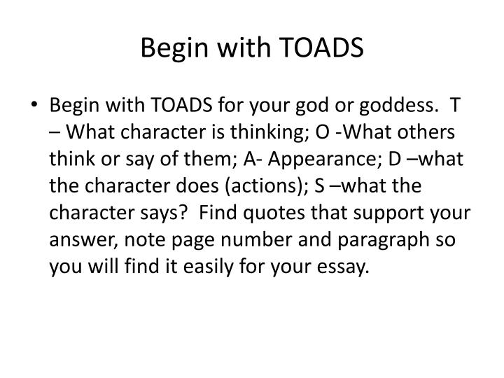 Begin with toads