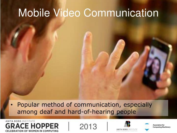 Mobile Video Communication