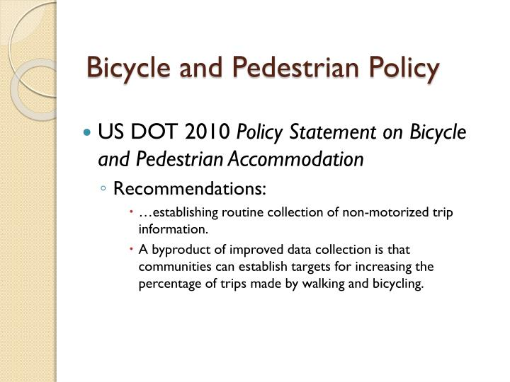 Bicycle and Pedestrian Policy