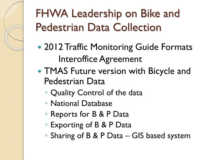 FHWA Leadership on Bike and Pedestrian Data Collection