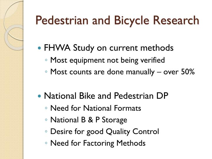 Pedestrian and Bicycle Research