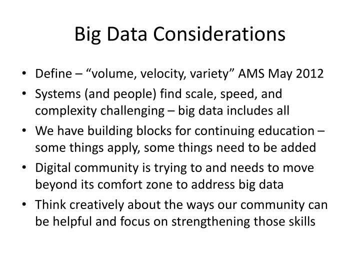 Big Data Considerations