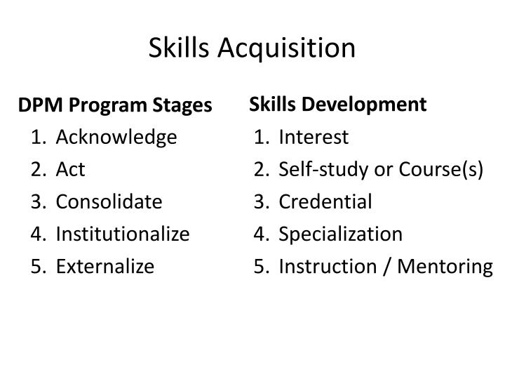 Skills Acquisition