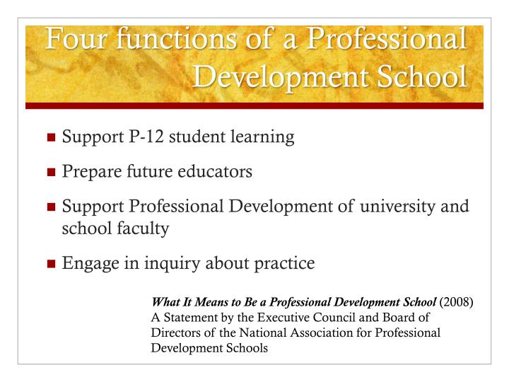 Four functions of a Professional Development School