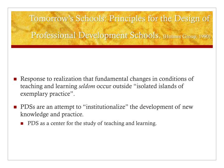 Tomorrow s schools principles for the design of professional development schools holmes group 1990