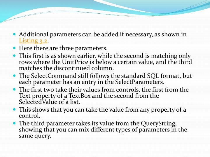 Additional parameters can be added if necessary, as shown in