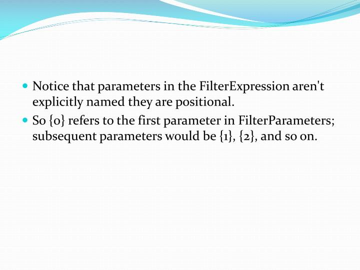 Notice that parameters in the