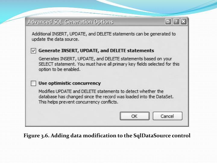 Figure 3.6. Adding data modification to the