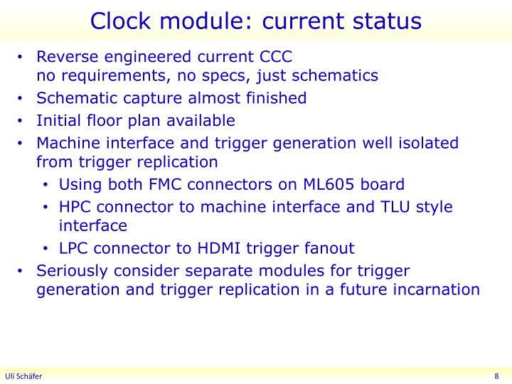 Clock module: current status