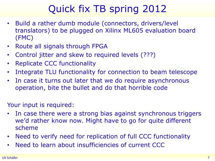 Quick fix TB spring 2012