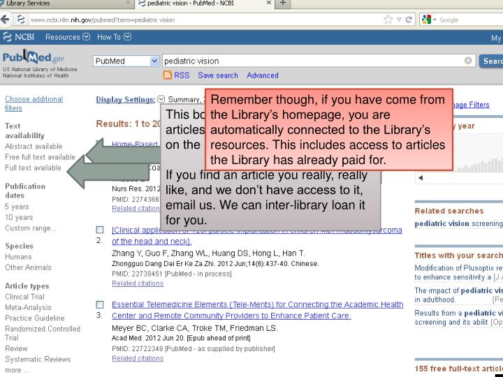 Remember though, if you have come from the Library's homepage, you are automatically connected to the Library's resources. This includes access to articles the Library has already paid for.