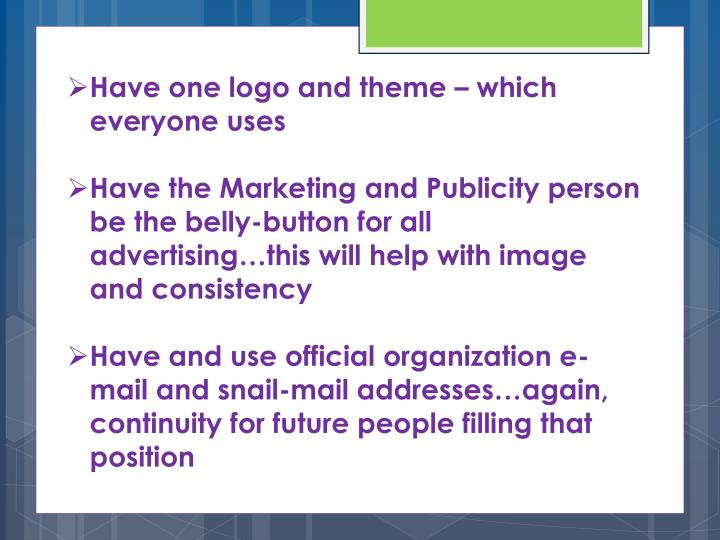 Have one logo and theme – which everyone uses