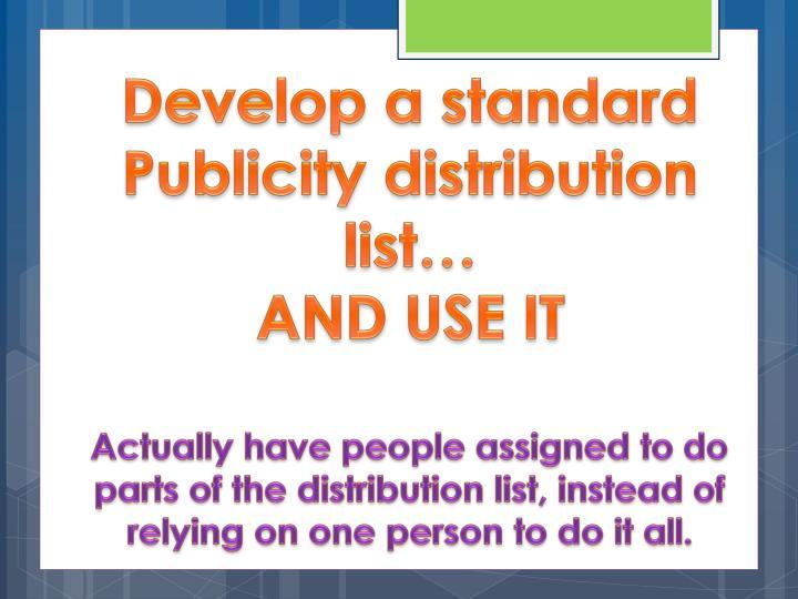 Develop a standard