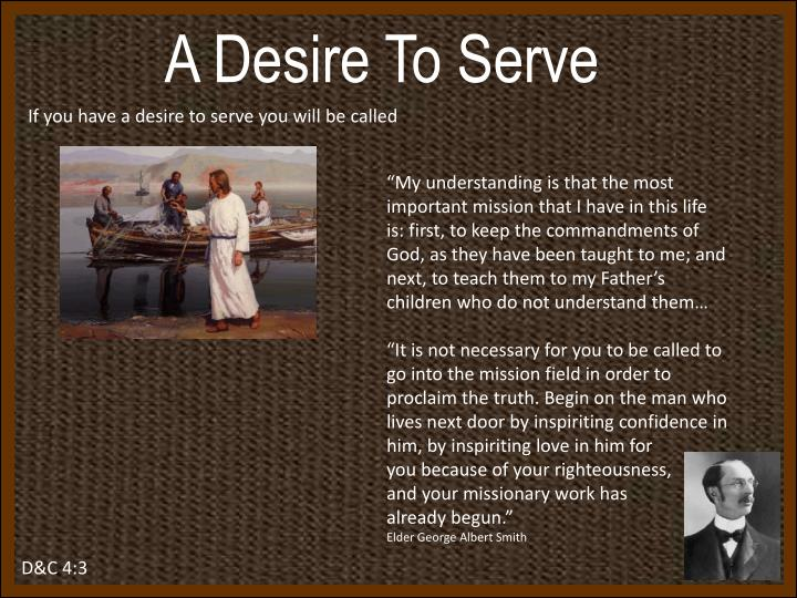 A Desire To Serve
