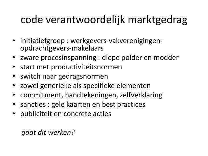 code verantwoordelijk marktgedrag