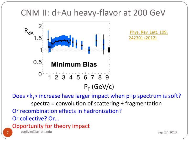CNM II: d+Au heavy-flavor at 200 GeV