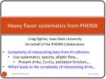 heavy flavor systematics from phenix