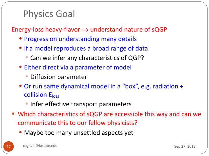 Physics Goal