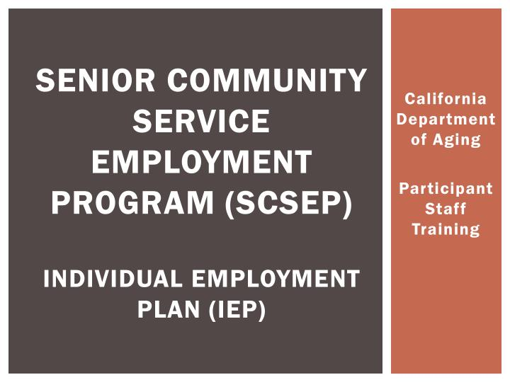 Senior community service employment program scsep individual employment plan iep
