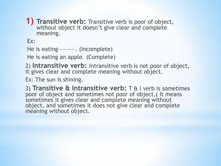 Transitive verb: