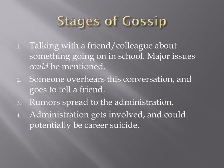 Stages of Gossip