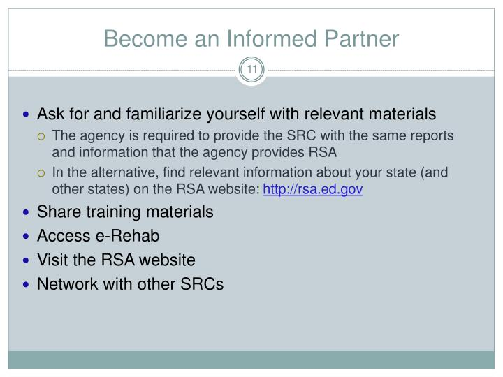 Become an Informed Partner