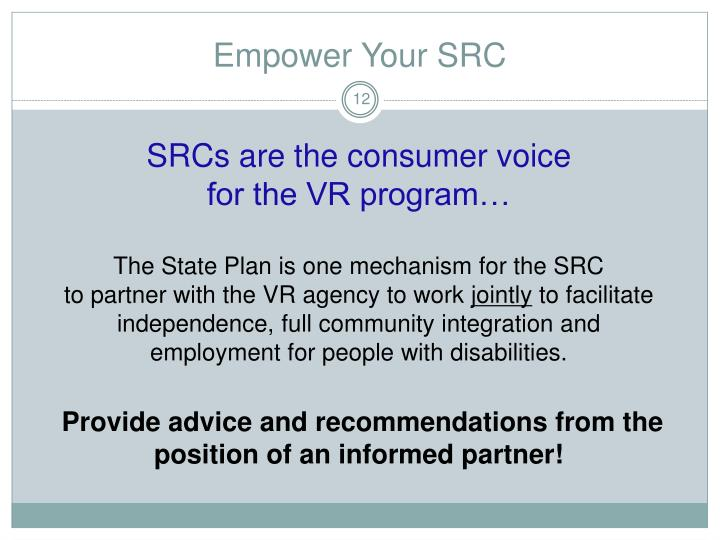 Empower Your SRC