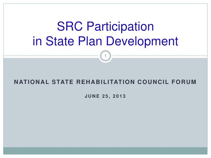 Src participation in state plan development
