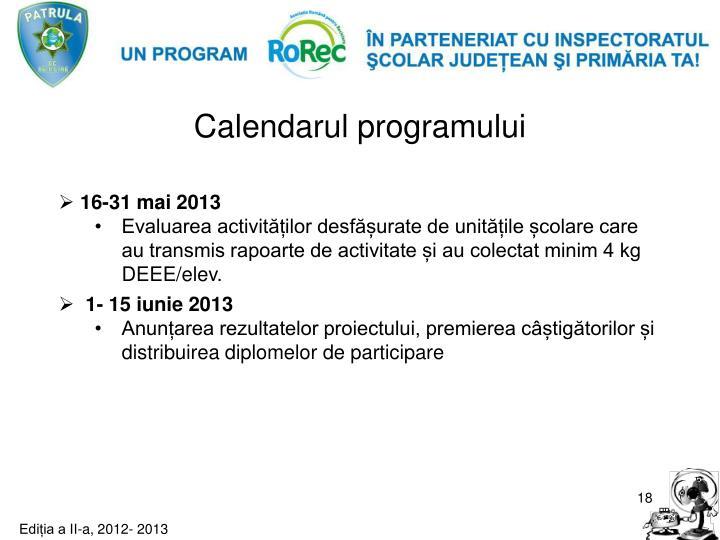 Calendarul programului