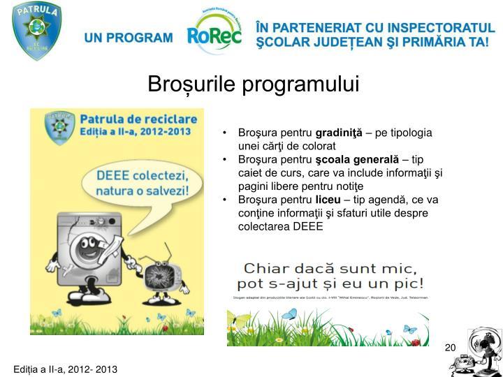 Broșurile programului