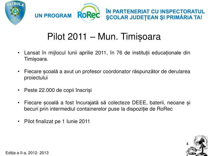 Pilot 2011 –