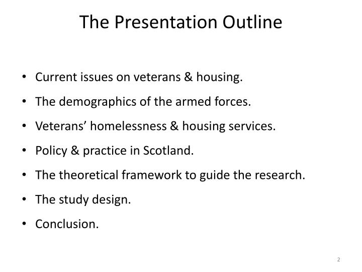 The presentation outline