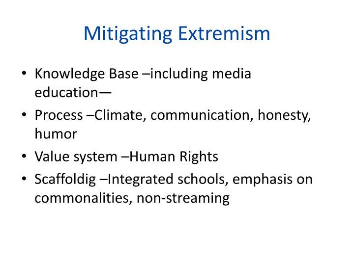 Mitigating Extremism